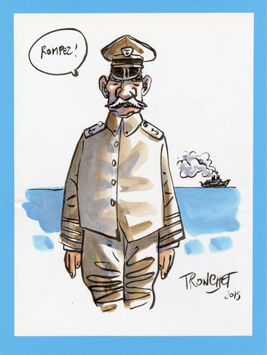 Tronchet, Didier - Original drawing in direct colour - Le Capitaine - (2015)