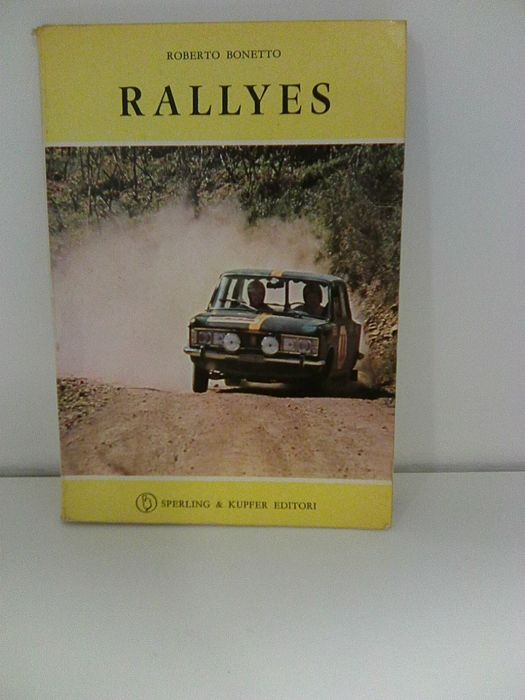 Rallyes book by Roberto Bonetto, year 1971, good condition, publisher Sperling & Kupfer Editori + Ferrari by Brian Laban
