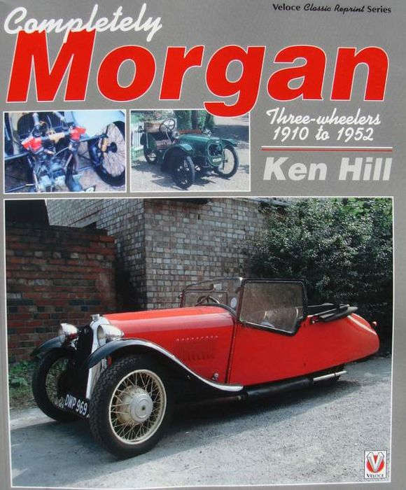 Book : Morgan - Three Wheelers 1910-1952