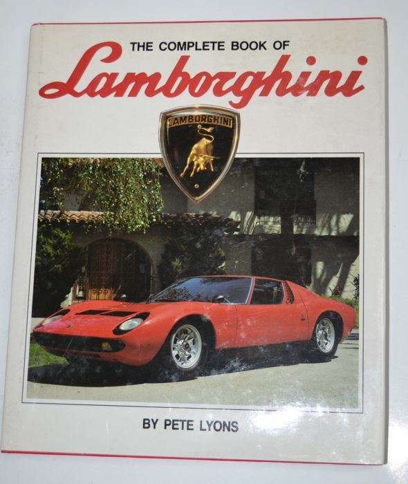 Pete Lyons > The Complete Book Of Lamborghini
