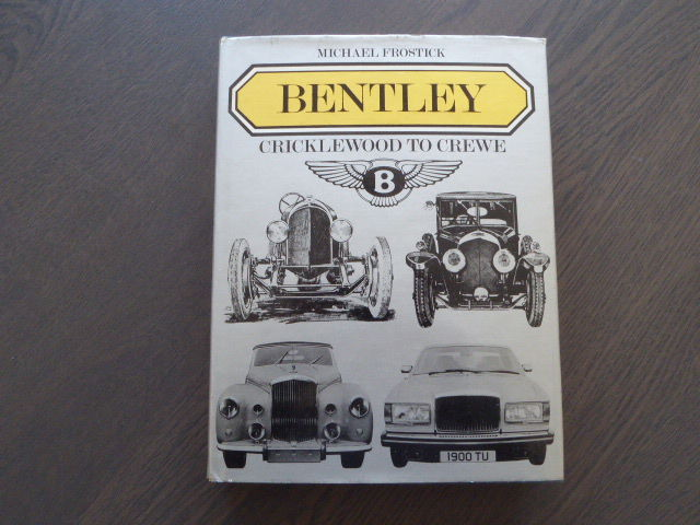 Book; Michael Frostick - Bentley Cricklewood to Crewe - 1980