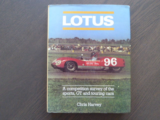 Book; Chris Harvey - Lotus A competition survey of the sports, and GT touring cars - 1980