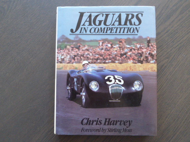 Book; Chris Harvey - Jaguars in competition - 1979
