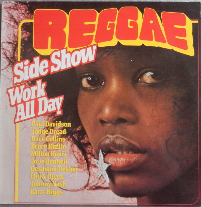 12 Reggae Side Show LP's with Specials - Jimmy Cliff - Desmond Dekker - Johnny Nash - UB 40 - Bob Marley - Jamaica's Own Vagabonds and many more.