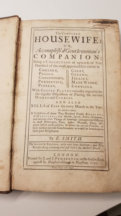 Eliza Smith - The Compleat Housewife, or, Accomplish'd Gentlewom - 1736