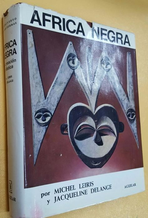 ÁFRICA NEGRA: LA CREACIÓN PLÁSTICA (Essential, important book on African art)