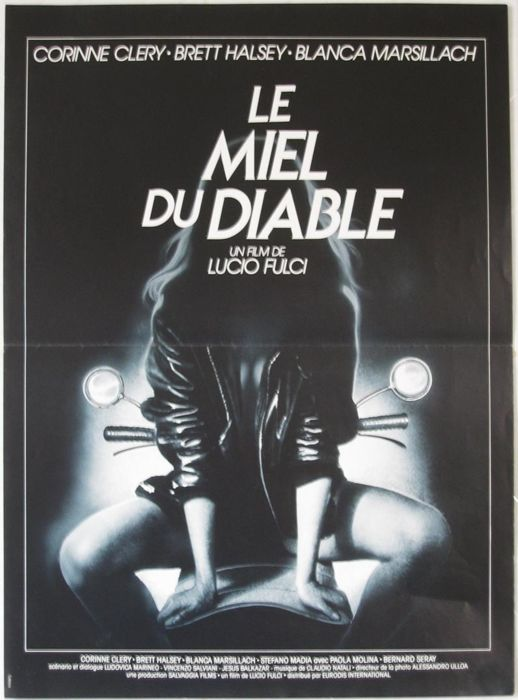 The Devil's Honey / Le miel du diable (Lucio Fulci) - 1986
