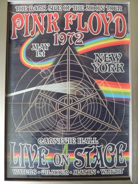 Very Beautiful - Pink Floyd - Affiche  - The Dark Side Of The Moon Tour May 1st 1972 - New York Carnegie Hall Live On Stage - Bonus Two Pink Floyd Memorial Dollars