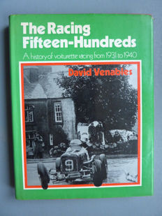 The Racing Fifteen-Hundreds , A History of Voiturette Racing 1931 - 1940 - 1984