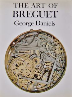George Daniels - The Art of Breguet - 1986
