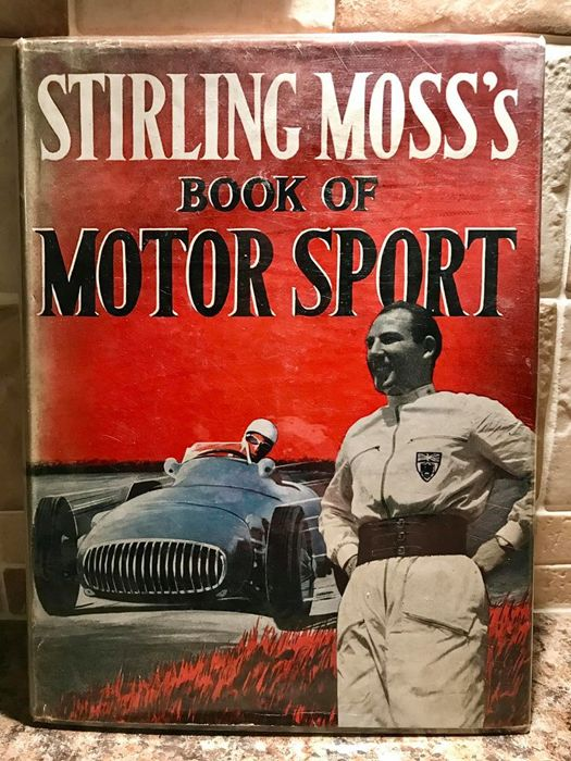 Stirling Moss's Book of Motorsport – Rare Signed First Edition
