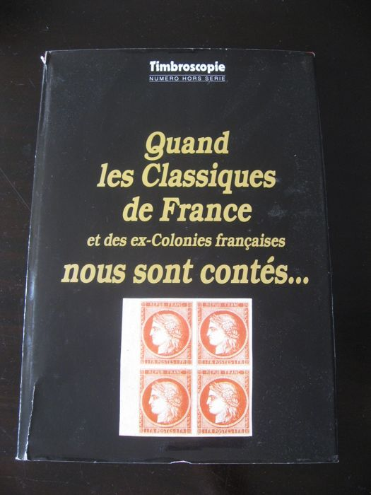 Material - Book on the classic stamps of France and her colonies, special issue by Timbroscopie