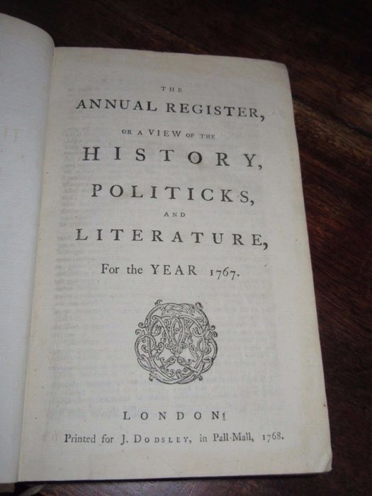 Edmund Burke - The Annual Register, or a View of the History, Politics, and Literature For the Year 1767 - 1768