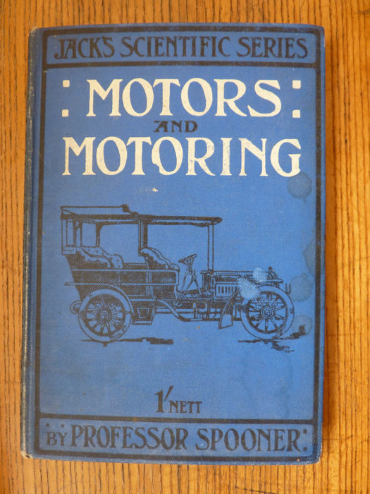 Henry Spooner - Motors and Motoring - 1905