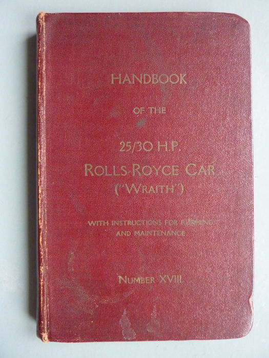 Handbook of the 25/30 HP Rolls-Royce Car - 1936-1938