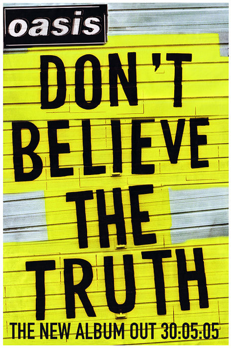 "Oasis : Poster ""Don't Believe The Truth"""