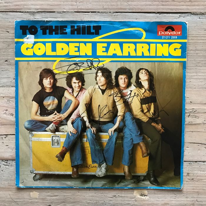 "The Golden Earring : Hit Single ""To the Hilt"" , Signed by Band"