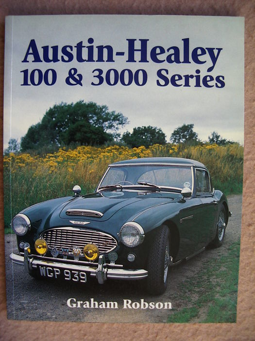 Graham Robson - Austin-Healey 100 & 3000 Series - 2001