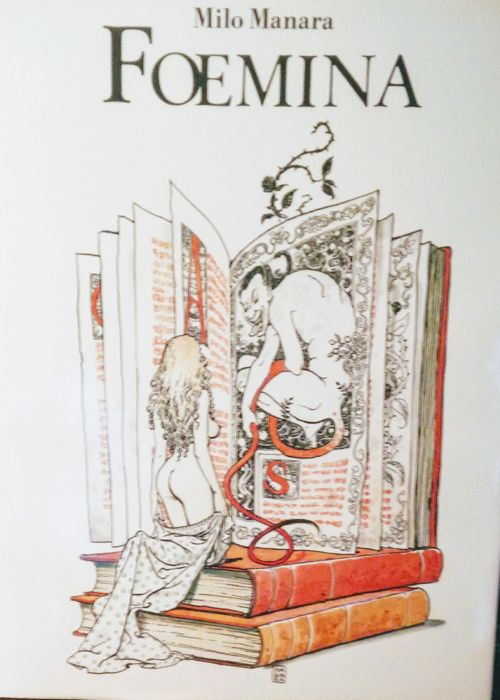 "Milo Manara - hardback volume ""Foemina"" + original illustration (1988)"