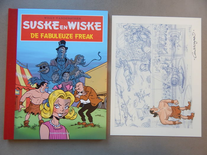 Suske en Wiske 330 - De Fabuleuze Freak + signed print - artist's proof - luxury hardcover with linen spine - first edition (2015)