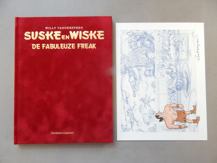 Suske en Wiske 330 - De Fabuleuze Freak+ signed print - artist's proof - super de luxe velvet hardcover - first edition (2015)