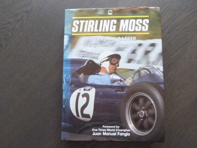 Book; Stirling Moss/Doug Nye - Stirling Moss My cars my career - 1987