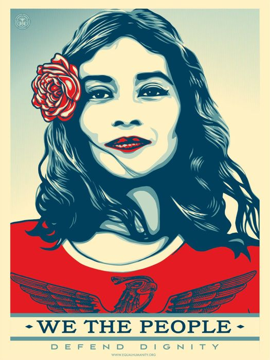 Shepard Fairey (OBEY) - We The People Defend Dignity