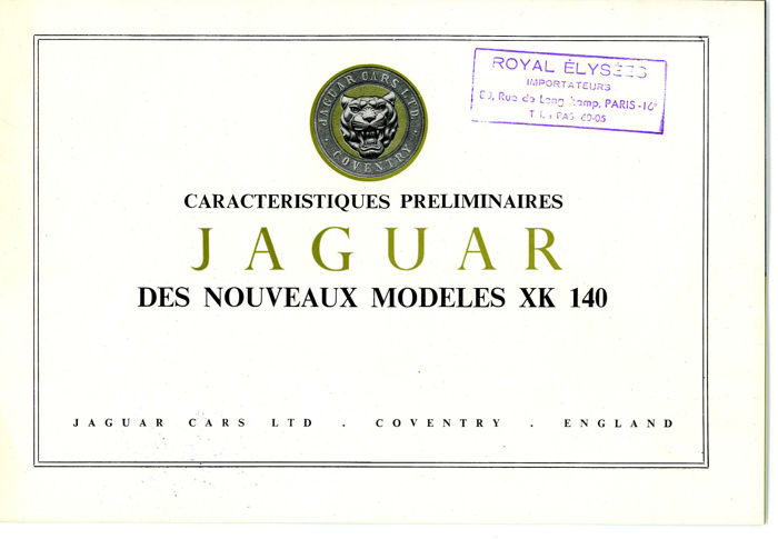 2 x Jaguar XK 140 Preliminary Brochure and Jaguar XK150 brochure French Text