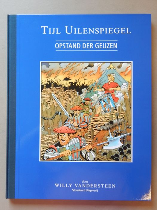 Tijl Uilenspiegel 1 - Opstand der Geuzen - Author's copy - Luxury hc with linen spine in a large format - (2017)