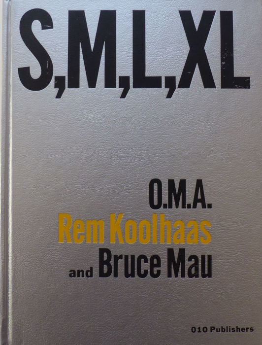 Rem Koolhaas - S,M,L,XL - 1995