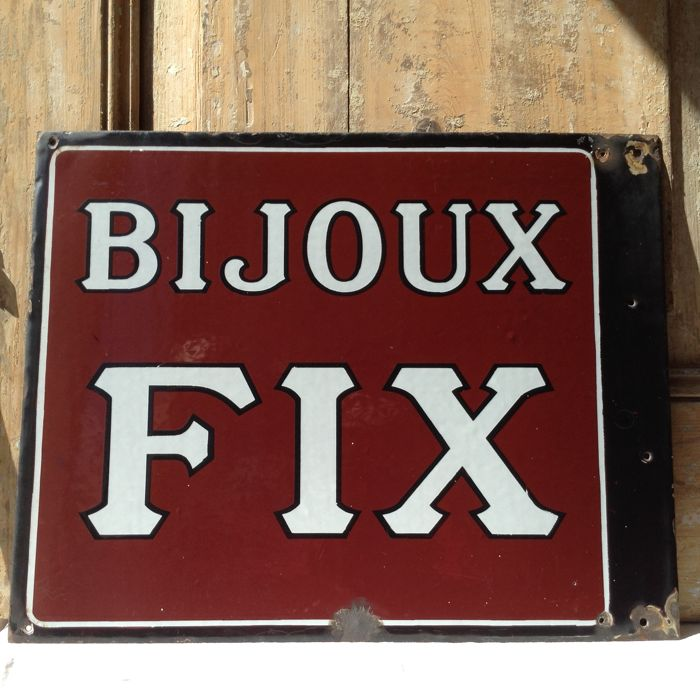 Enamel (double sided) sign Bijoux Fix - 1st half 20th century
