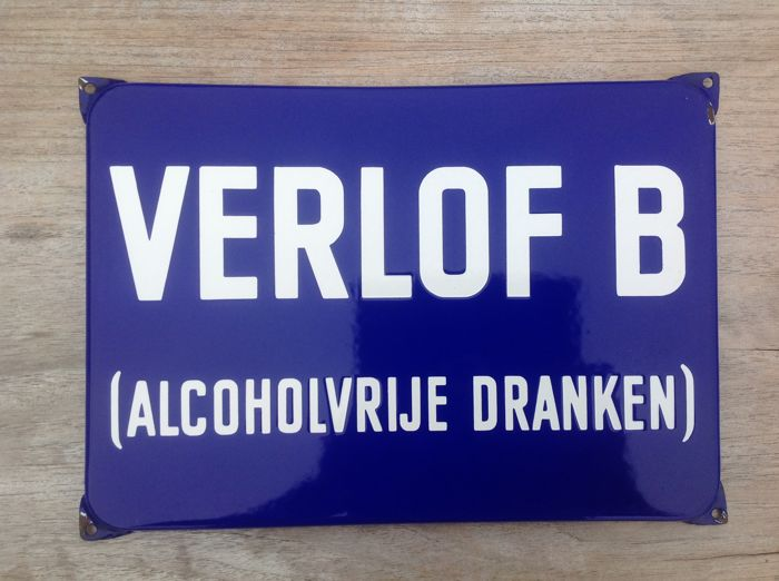Old enamel sign Verlof B - ca. 1950