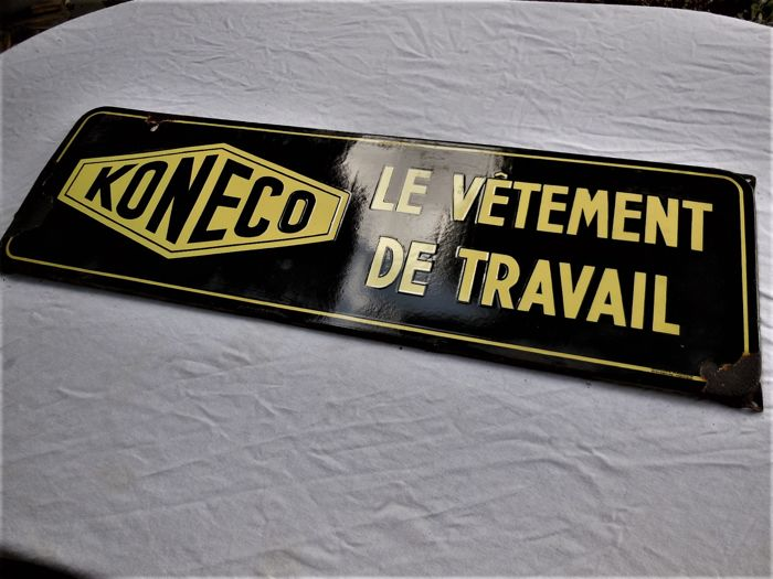 Old large heavy enamel sign Koneco Le Vetement de Travail with manufacturer
