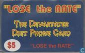 Lose the Rate