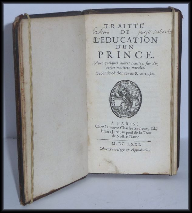 Pierre Nicole - Traitté de l'Education d'un Prince - 1671