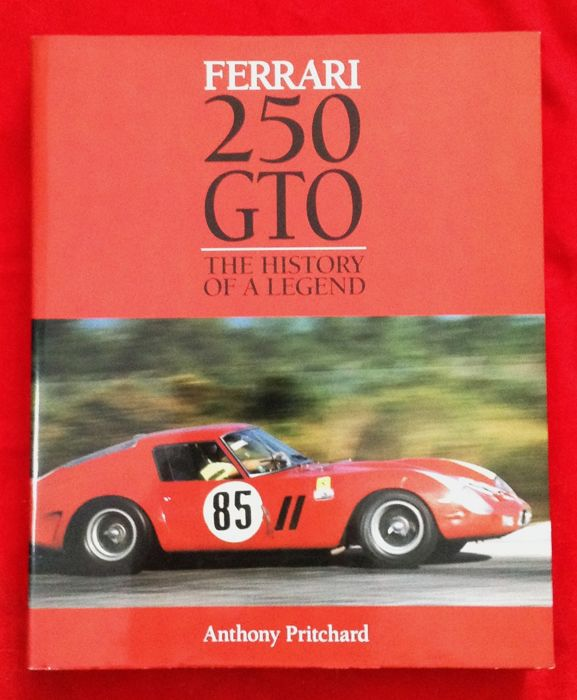 Very rare and great book 'FERRARI 250GTO - The History of a Legend' by A. Pritchard