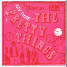 Pretty Things - single with PS: My Time / Trippin' (Fontana 267 786 TF) Holland 1967 mono PS 45 (Holland only)