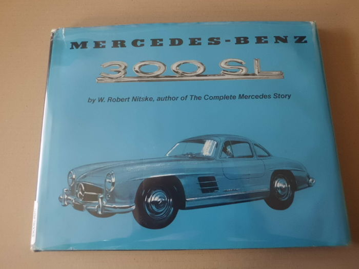 Books - Mercedes Benz 300 SL, by Robert Nitske - 1974-1974