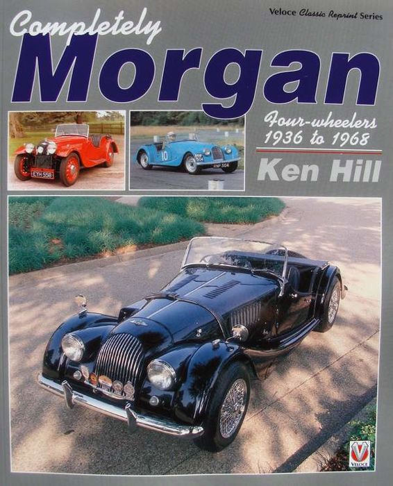 Book : Completely Morgan - 4-Wheelers 1936 - 1968