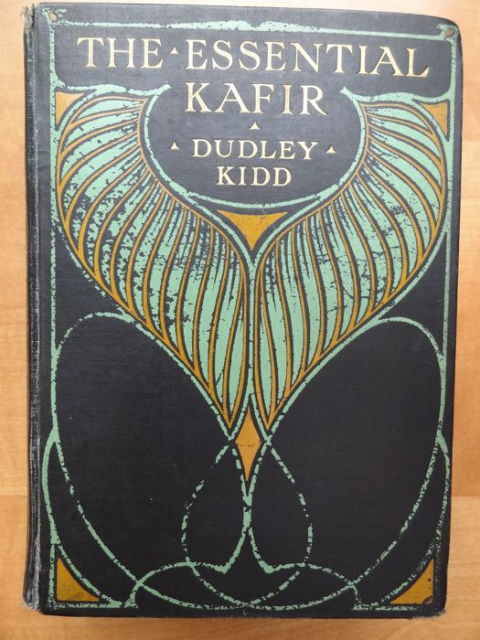 Book - The Essential Kafir - by Dudley Kidd - South Africa