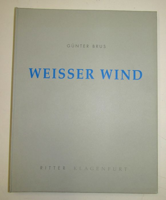 Signed; Günter Brus - Weisser Wind - 1995