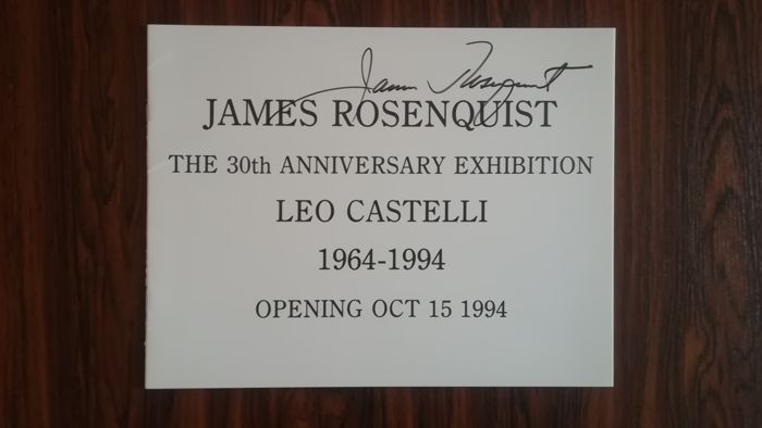 Signed; James Rosenquist  - The 30th Anniversary Exhibition - 1994