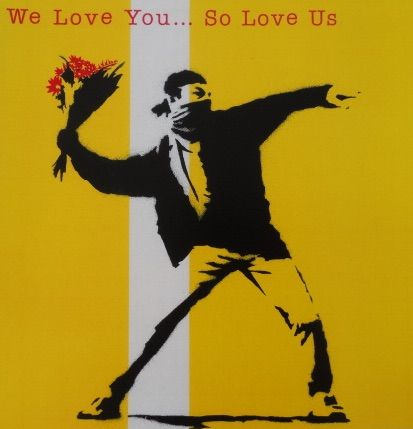 Banksy - We Love You... So Love Us