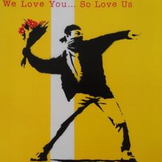 Banksy - We love you so Love Us (promotion)