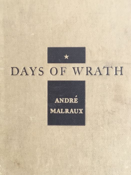 André Malraux - Days of Wrath - 1936