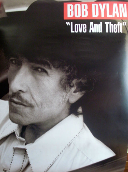 Bob Dylan - 'Love and Theft'. Columbia Records Promo' Poster. 2001. Double Sided!