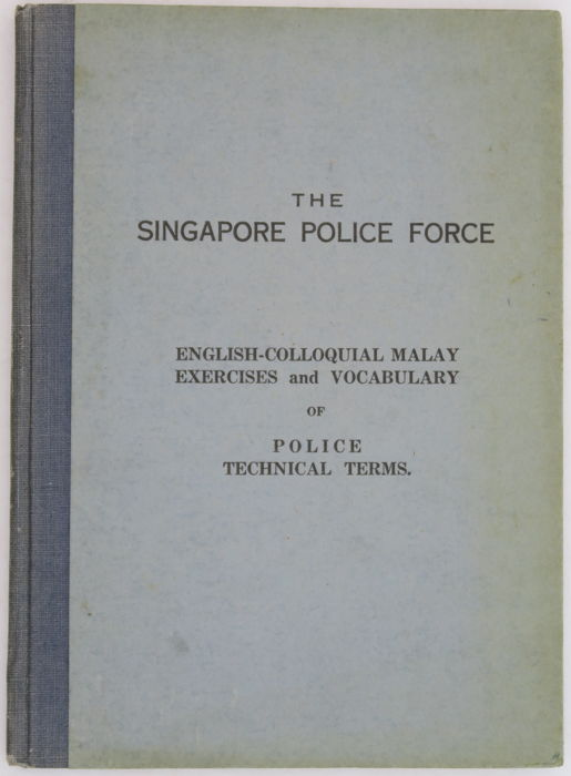 O.O. Griffiths (intr.) - The Singapore Police Force - 1946