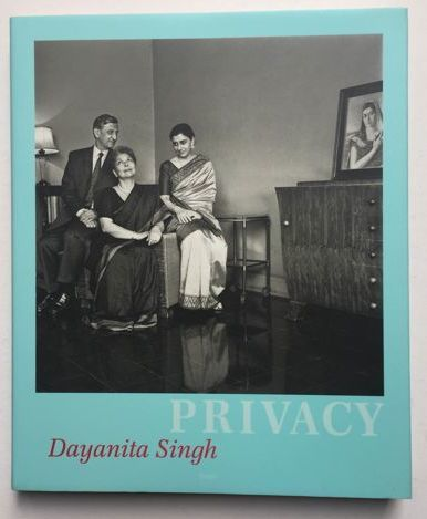 Signed; Dayanita Singh - Privacy - 2004