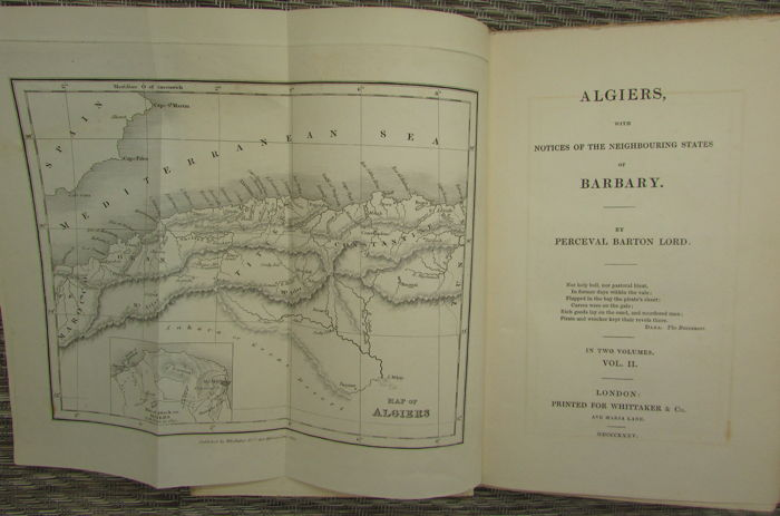 Perceval Barton Lord - Algiers With Notices of the Neighbouring States  - 1835