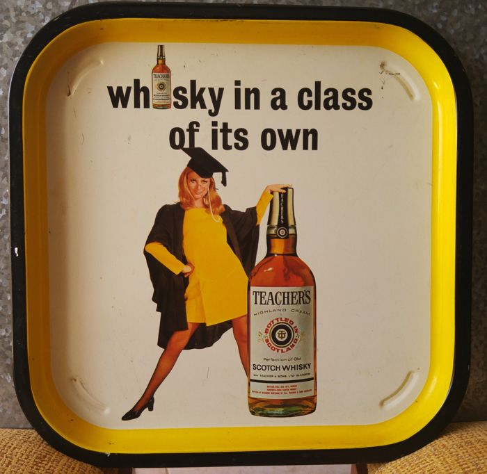 Adertising Tin Tray Teachers Whisky In A Class Of Its Own -  Pick Up a Teacher c.1960